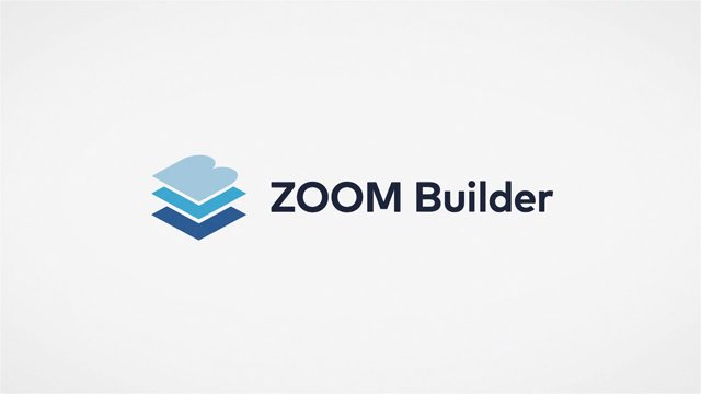 What is ZOOM Builder?